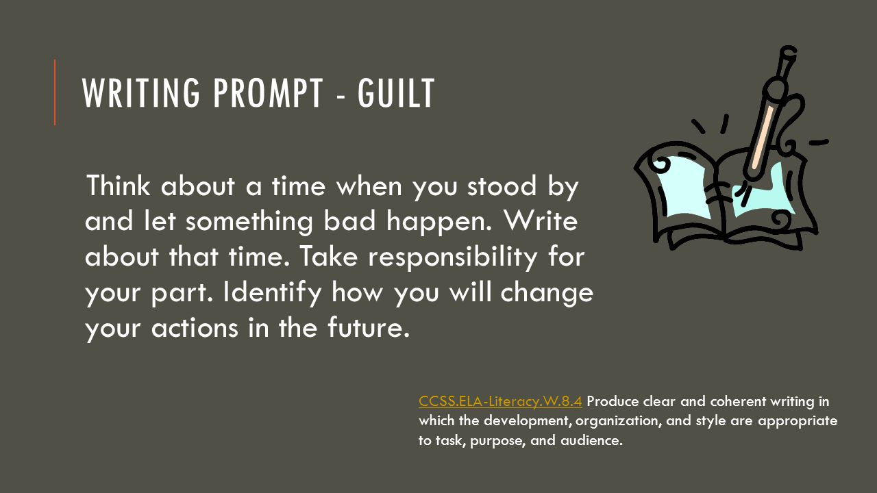 Writing Prompt - Guilt