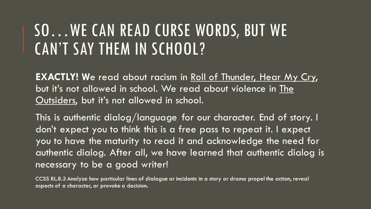 So…we can read curse words, but we can't say them in school
