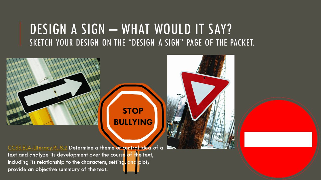 Design a Sign – What would it say
