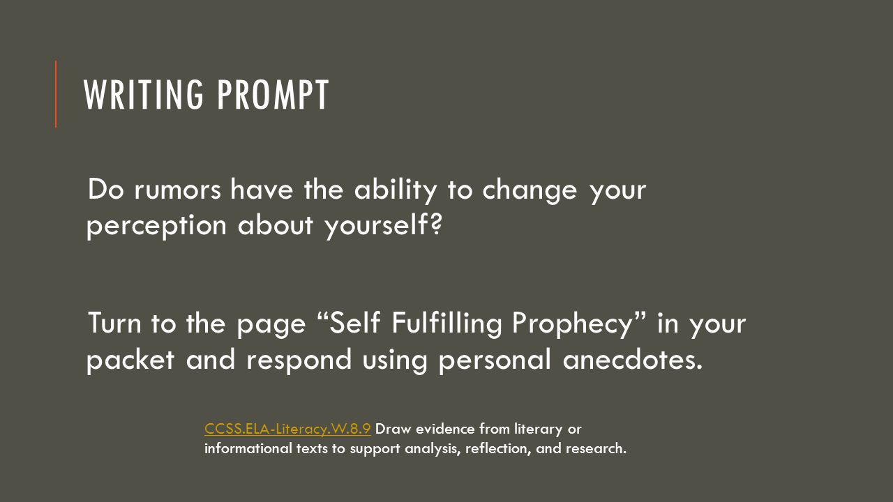 Writing Prompt Do rumors have the ability to change your perception about yourself
