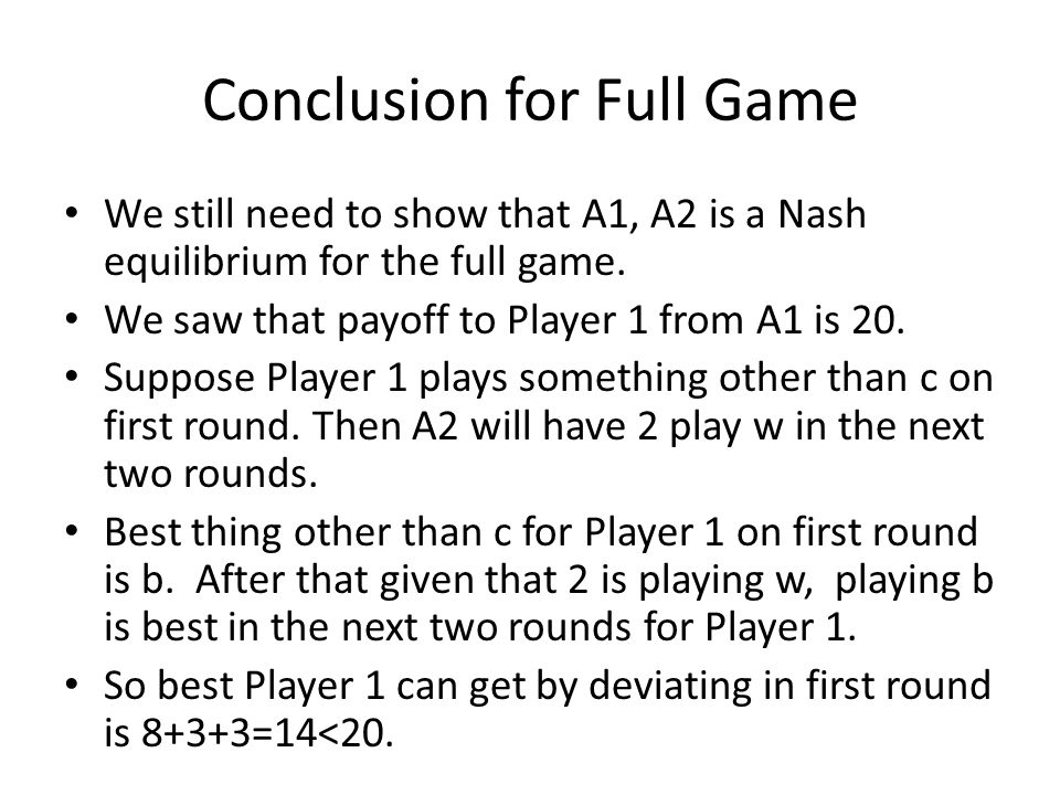 Conclusion for Full Game