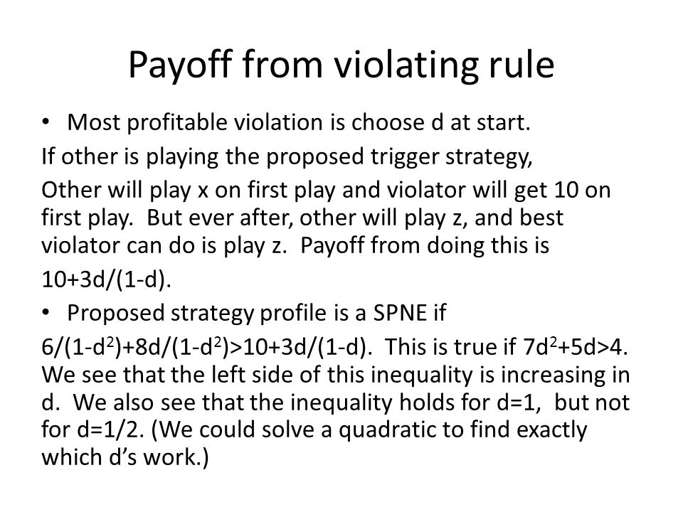 Payoff from violating rule