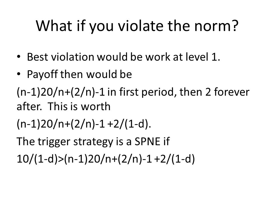 What if you violate the norm