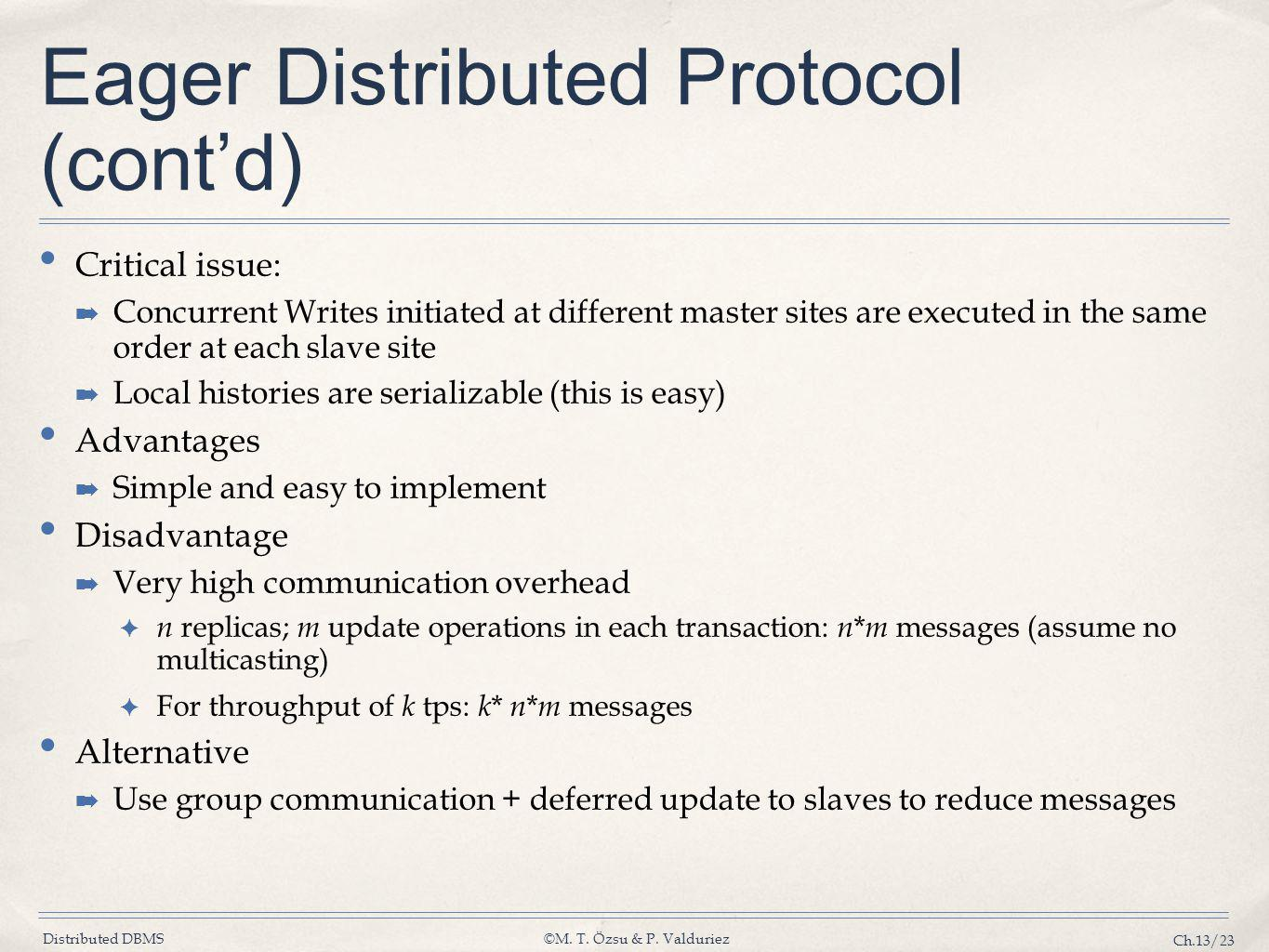 Eager Distributed Protocol (cont'd)