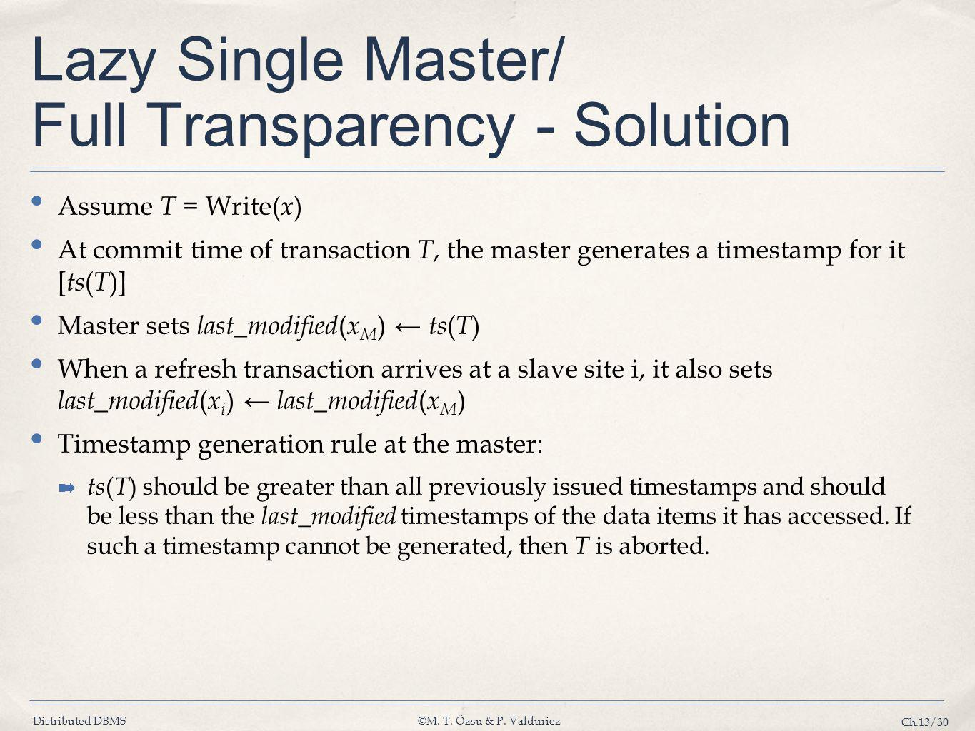 Lazy Single Master/ Full Transparency - Solution