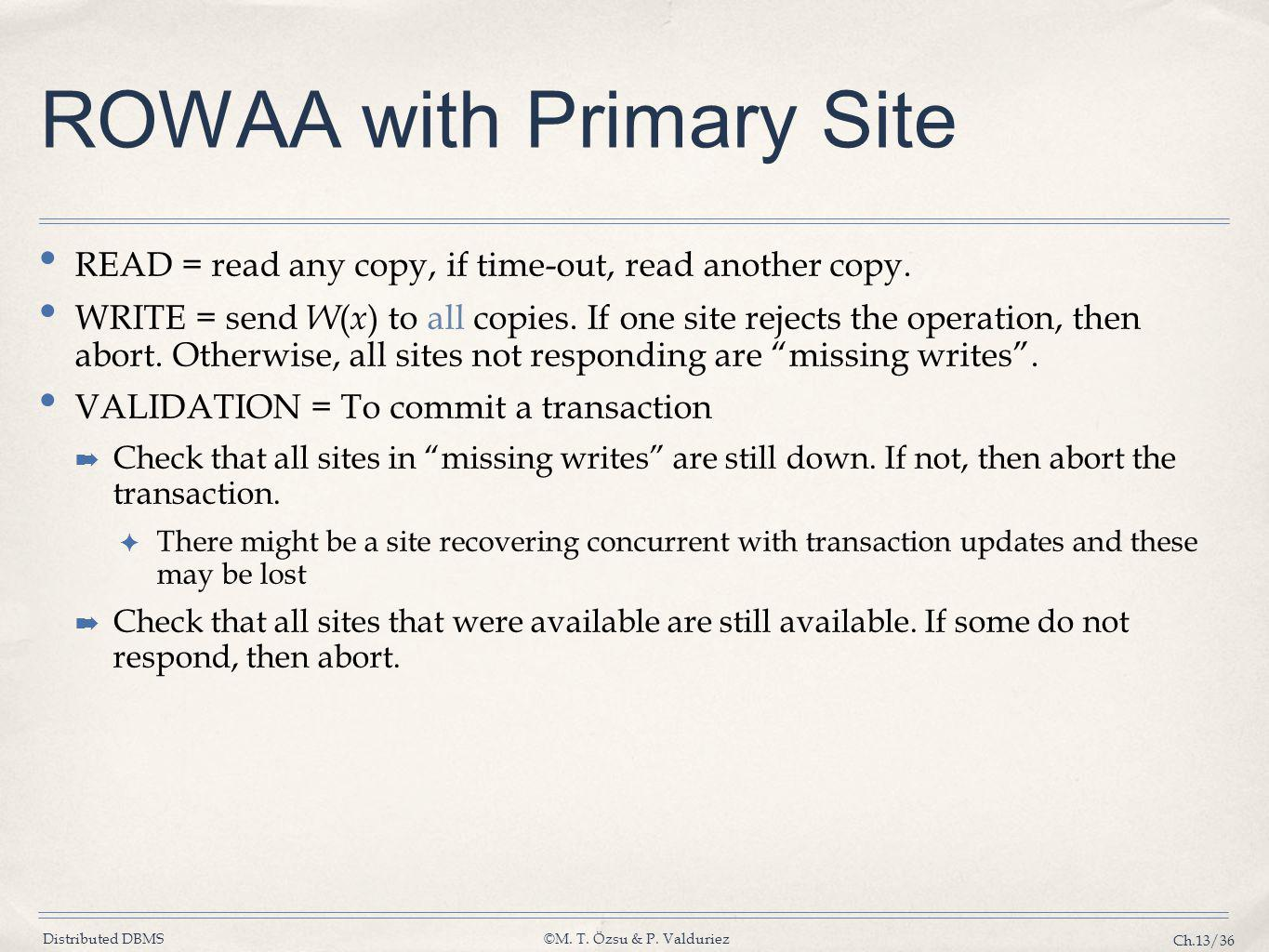 ROWAA with Primary Site