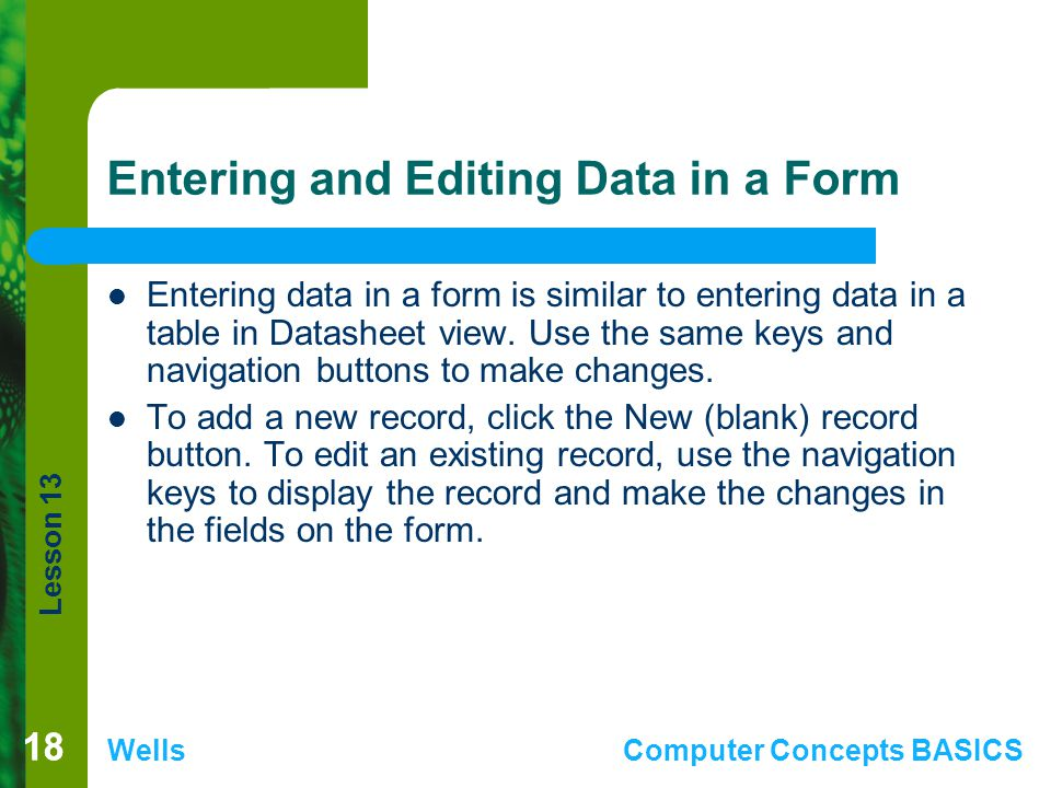 Entering and Editing Data in a Form