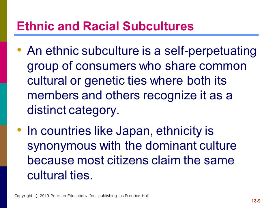Ethnic and Racial Subcultures
