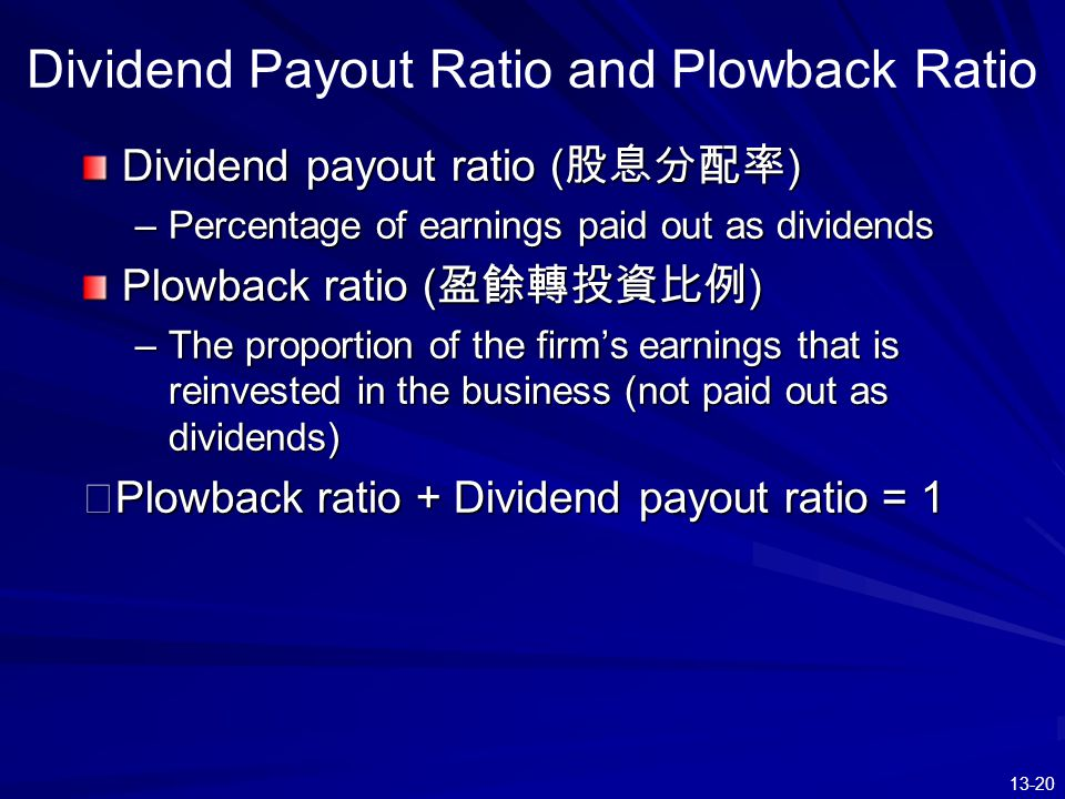 Dividend Payout Ratio and Plowback Ratio