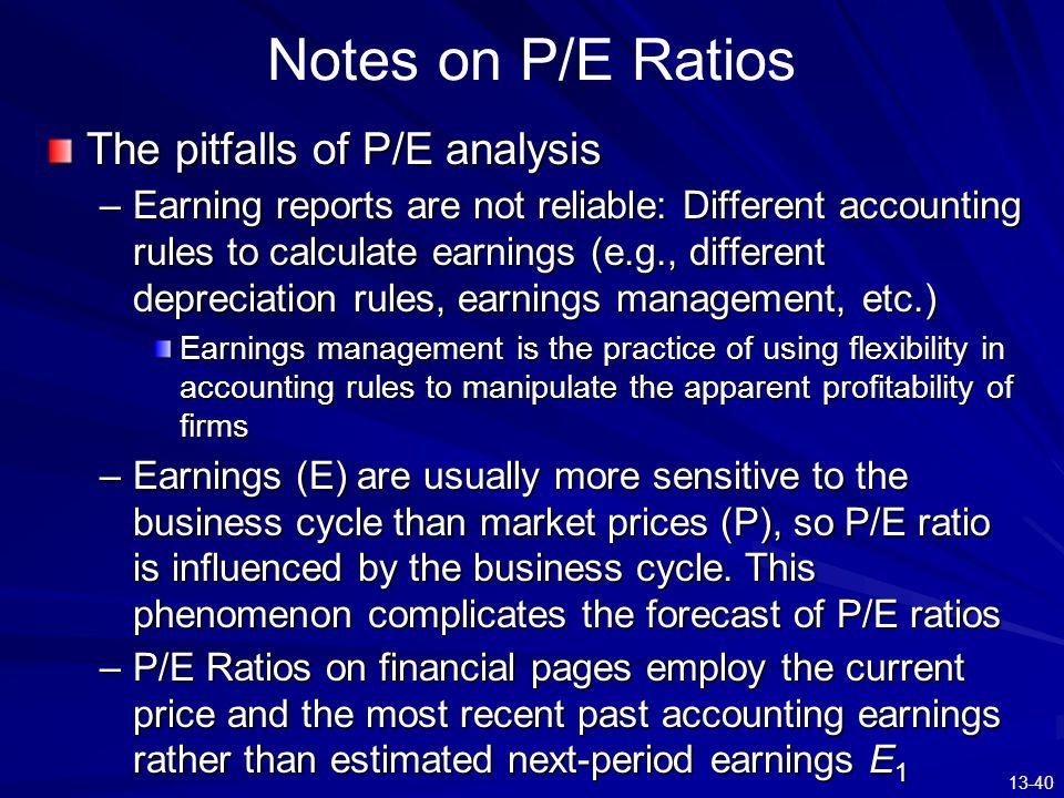 Notes on P/E Ratios The pitfalls of P/E analysis