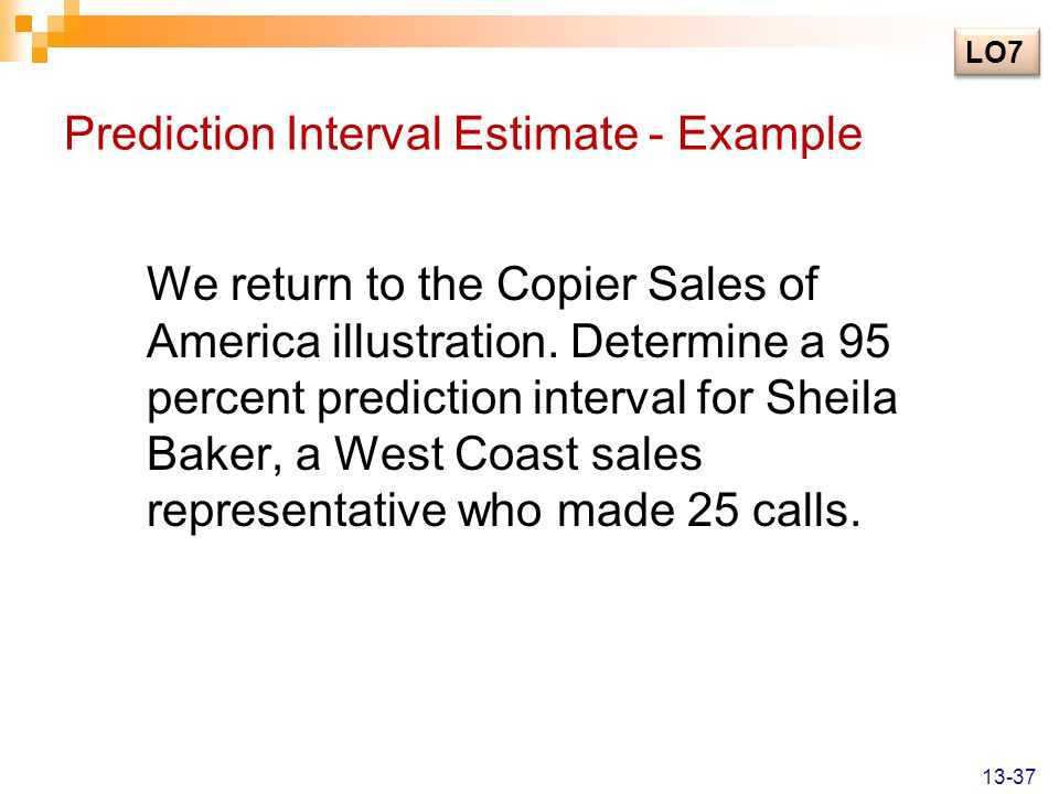 Prediction Interval Estimate - Example