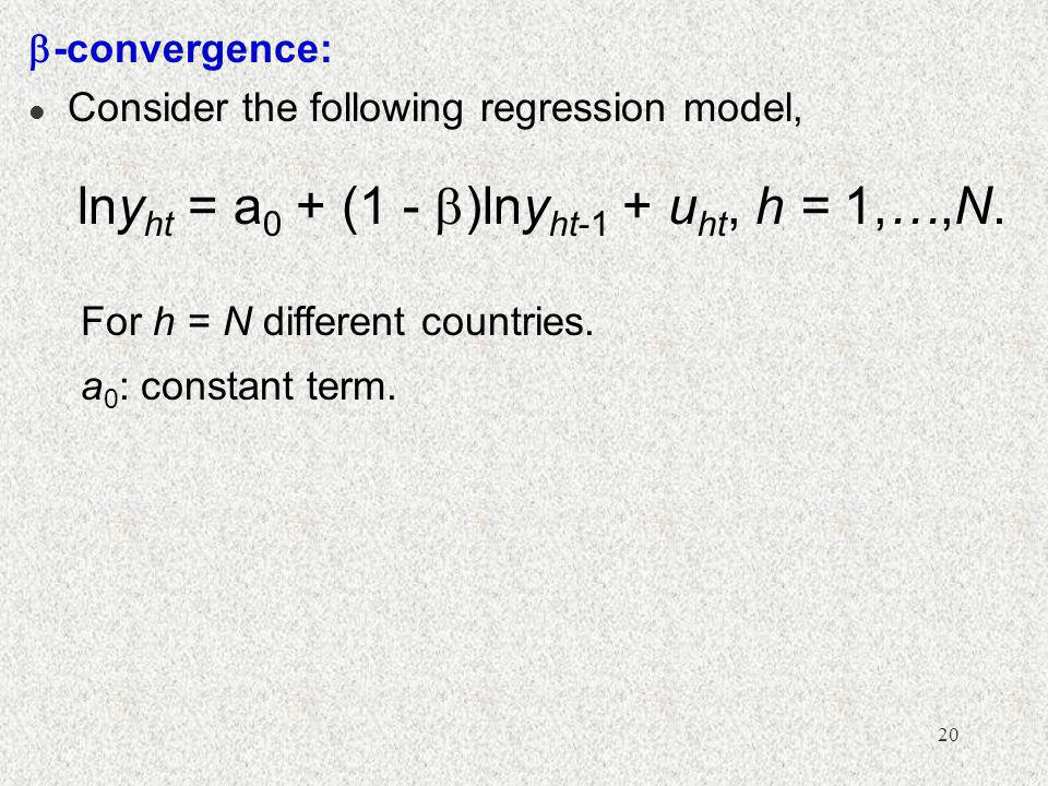 lnyht = a0 + (1 - )lnyht-1 + uht, h = 1,…,N.