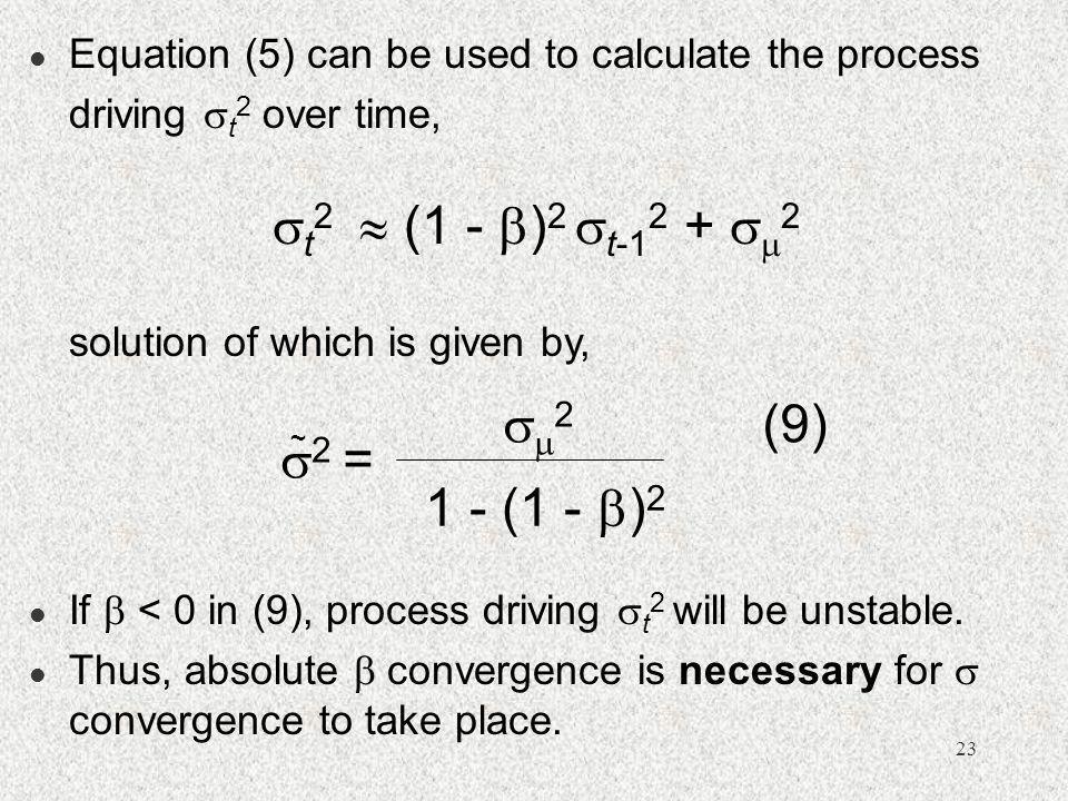 t2  (1 - )2 t-12 + 2 2 (9) 2 = 1 - (1 - )2