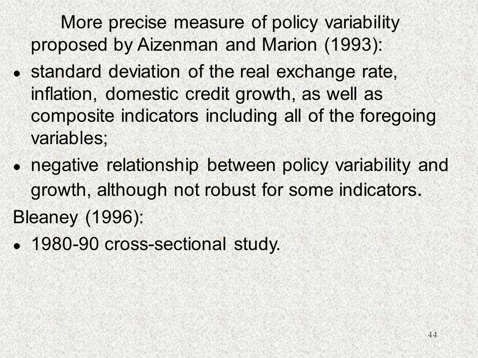 More precise measure of policy variability proposed by Aizenman and Marion (1993):