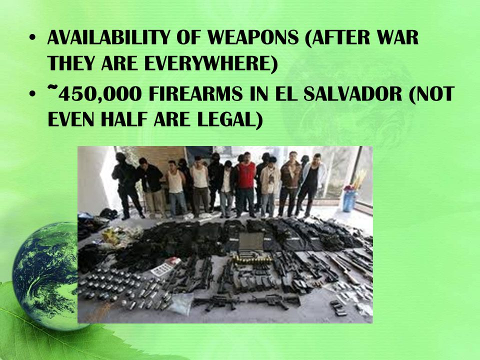 Availability of weapons (after war they are everywhere)