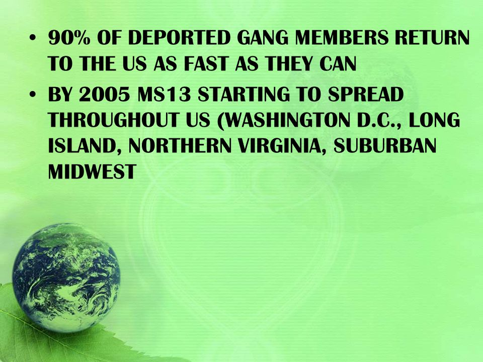 90% of deported gang members return to the US as fast as they can