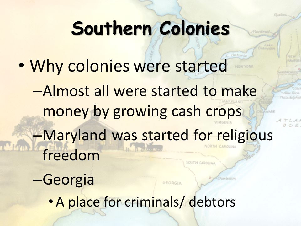 Why colonies were started