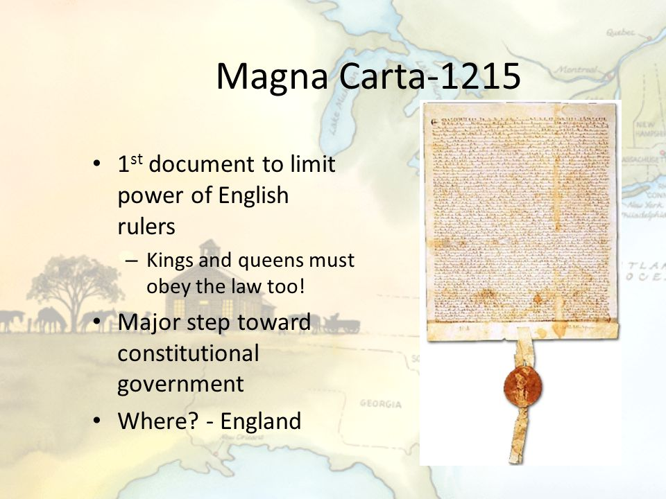 Magna Carta-1215 1st document to limit power of English rulers