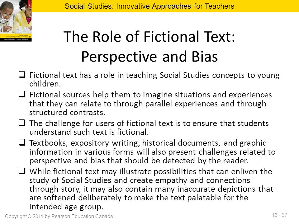 The Role of Fictional Text: Perspective and Bias