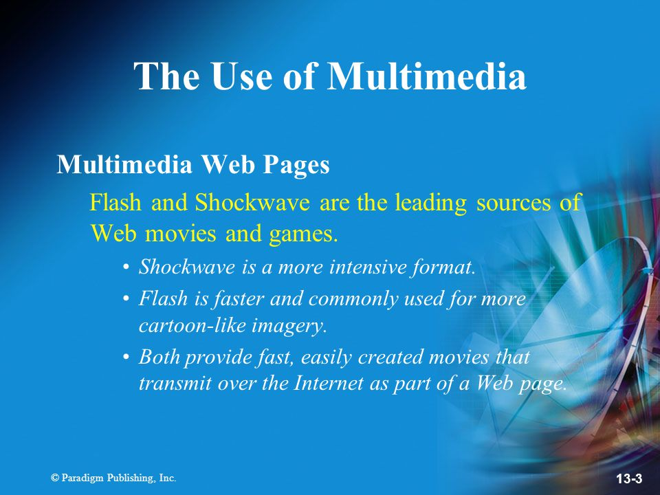The Use of Multimedia Multimedia Web Pages