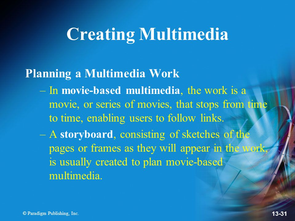 Creating Multimedia Planning a Multimedia Work