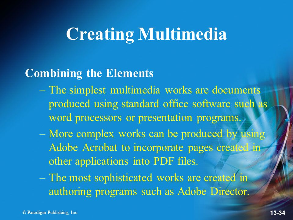 Creating Multimedia Combining the Elements