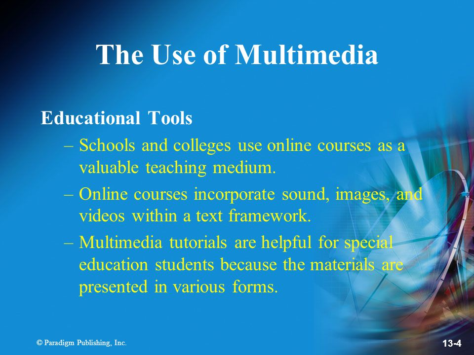 The Use of Multimedia Educational Tools
