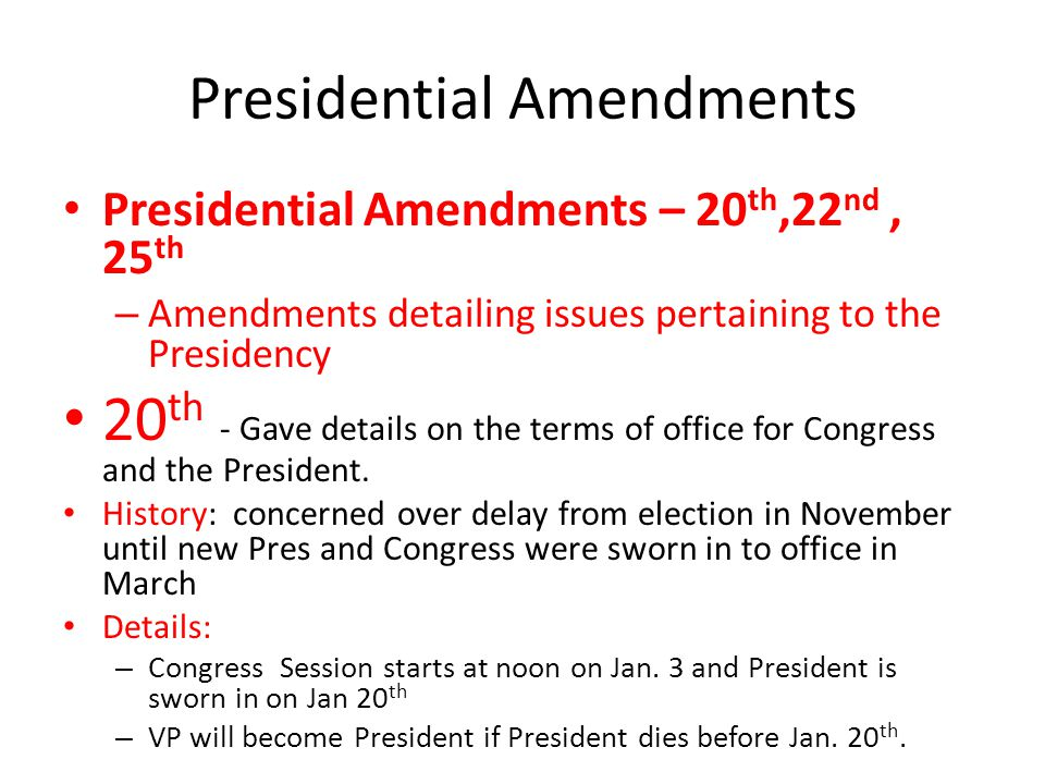 Presidential Amendments