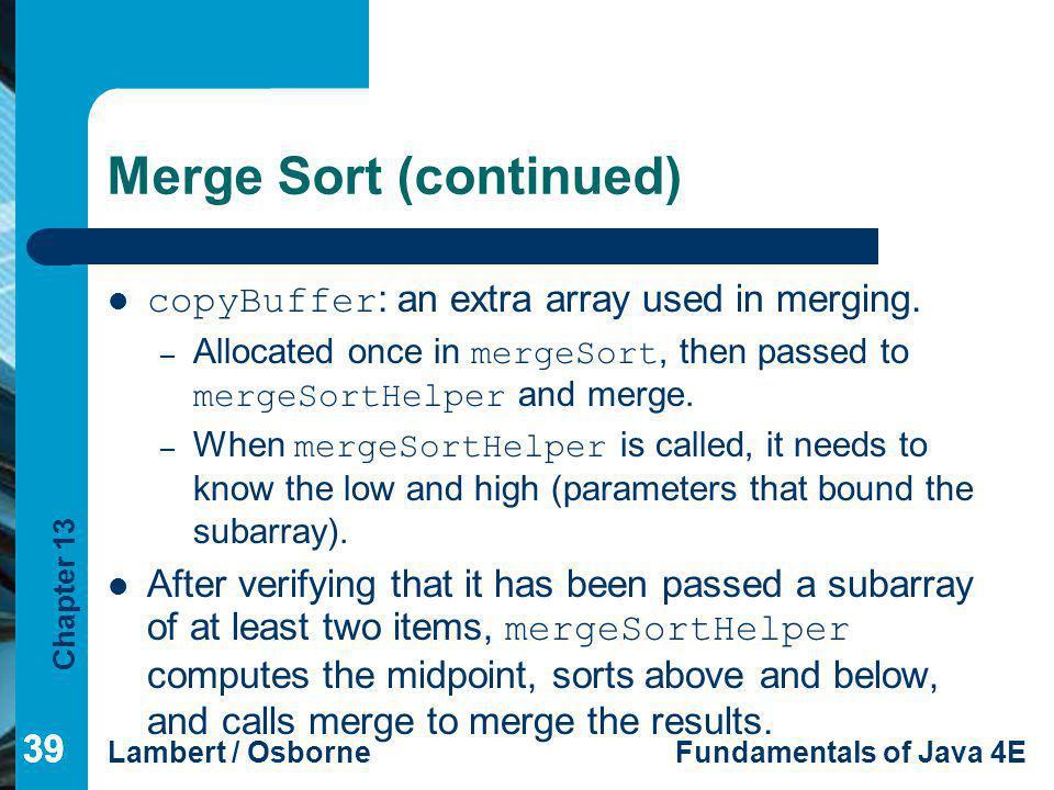 Merge Sort (continued)