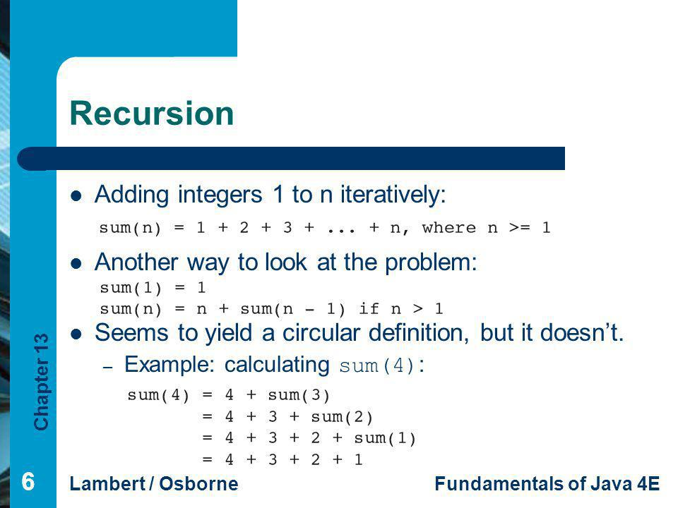 Recursion Adding integers 1 to n iteratively: