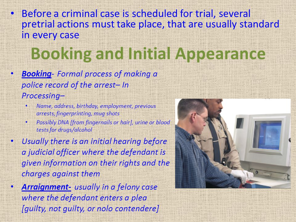 Booking and Initial Appearance