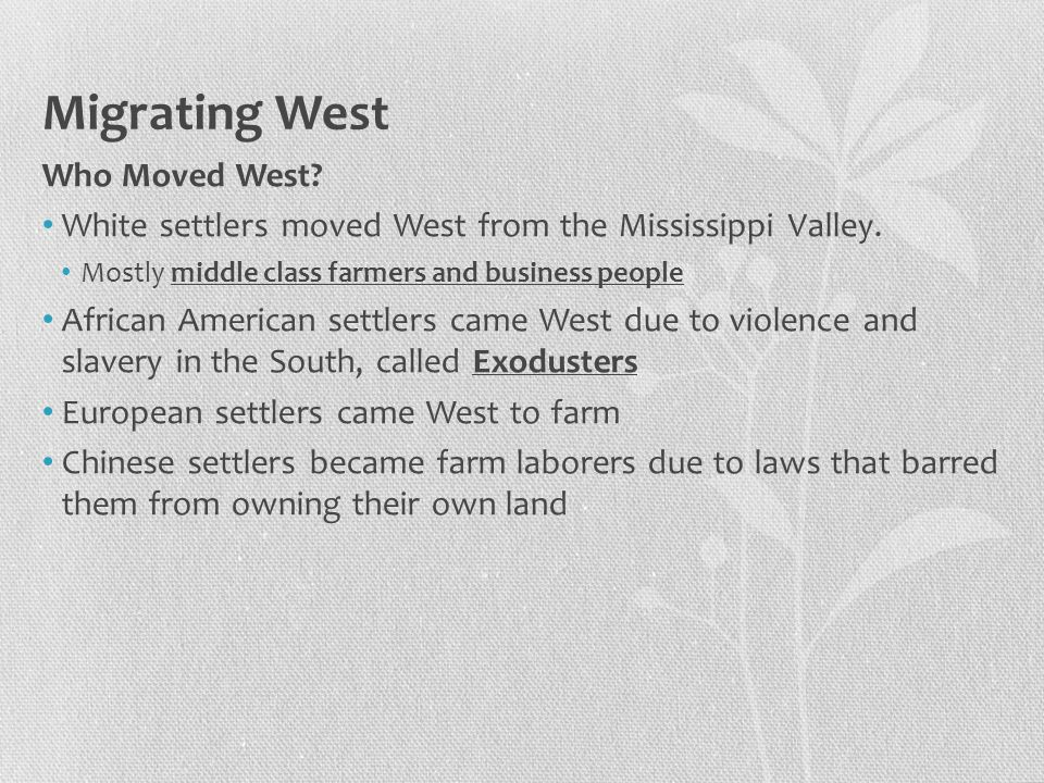 Migrating West Who Moved West