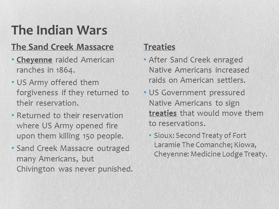 The Indian Wars The Sand Creek Massacre Treaties