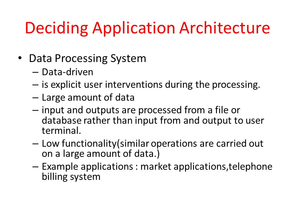 Deciding Application Architecture