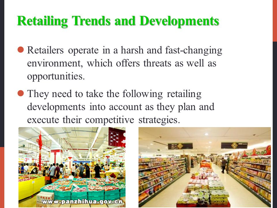 Retailing Trends and Developments