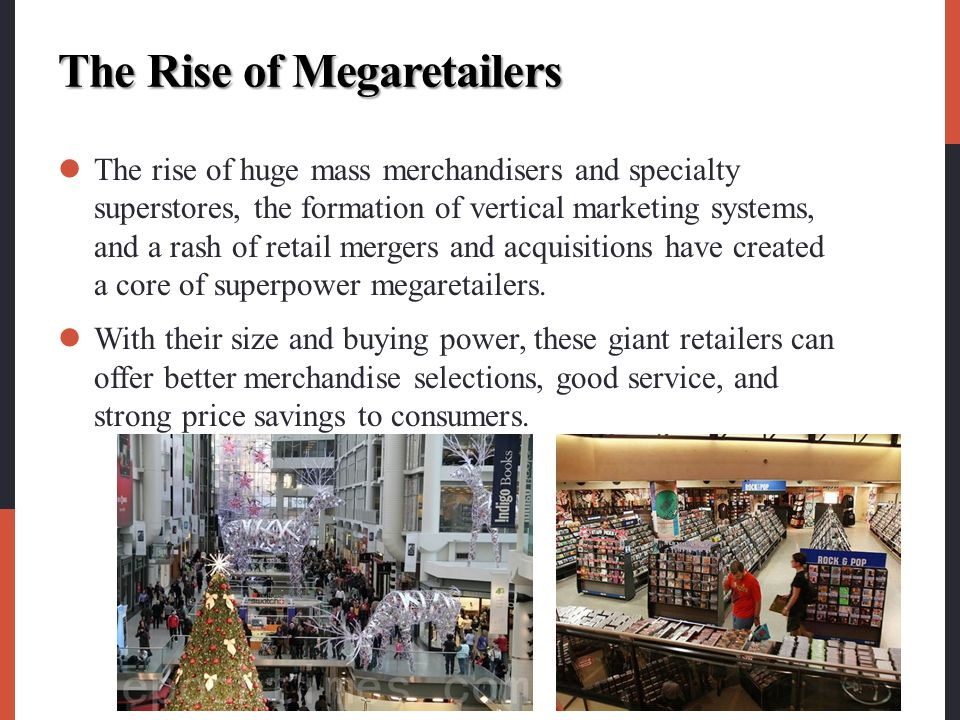 The Rise of Megaretailers
