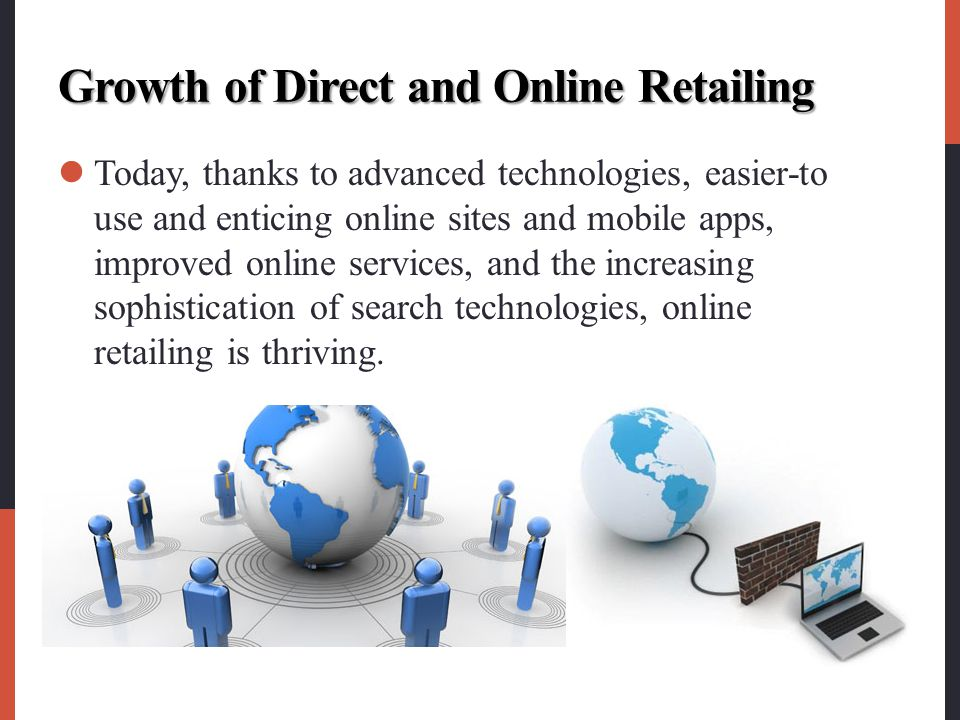Growth of Direct and Online Retailing