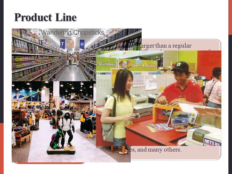 Superstore Category killer Service retailer Product Line