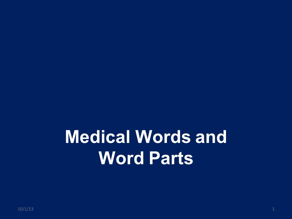Medical Words and Word Parts