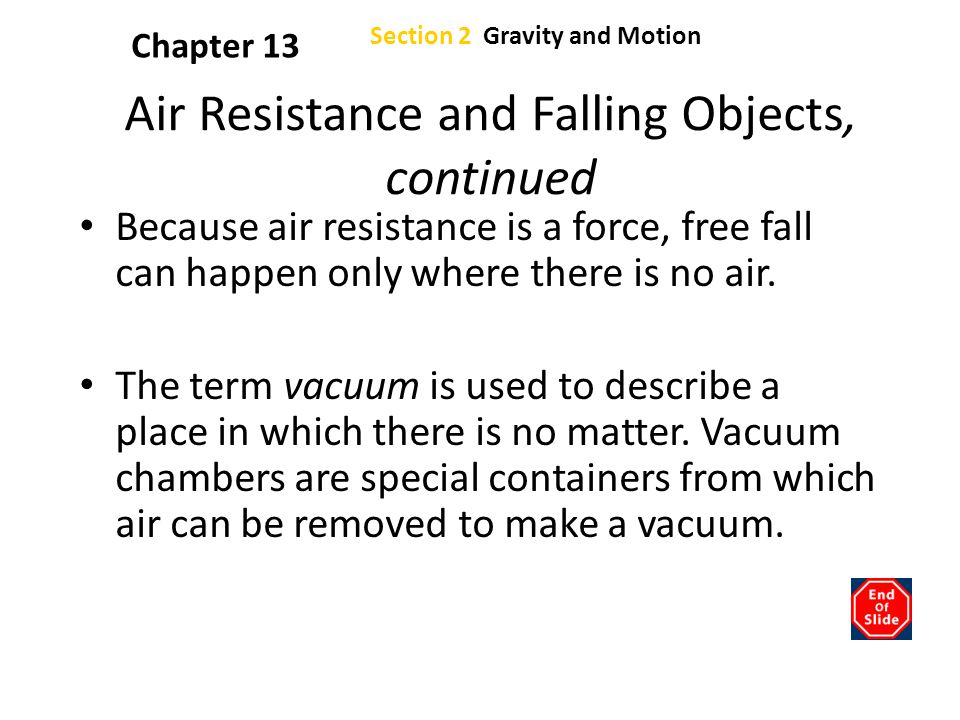 Air Resistance and Falling Objects, continued