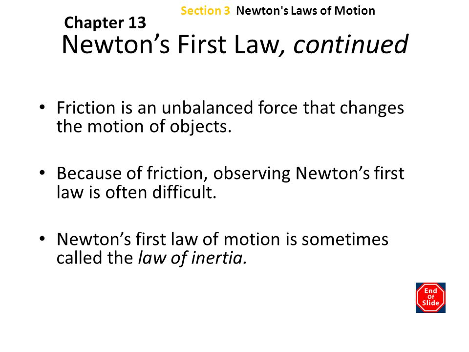 Newton's First Law, continued