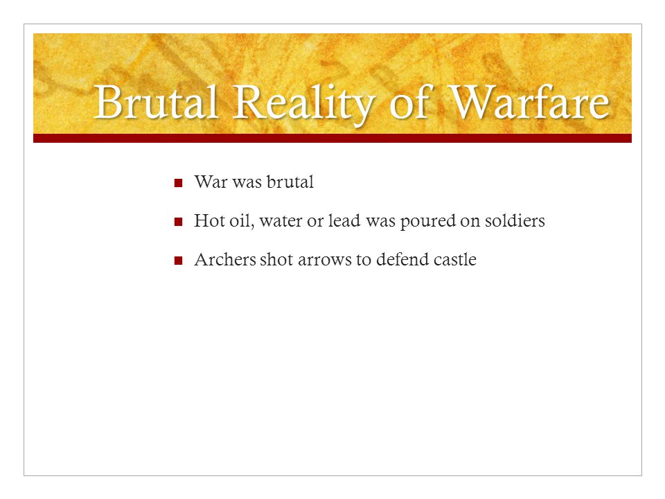 Brutal Reality of Warfare