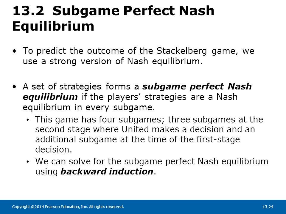 13.2 Subgame Perfect Nash Equilibrium
