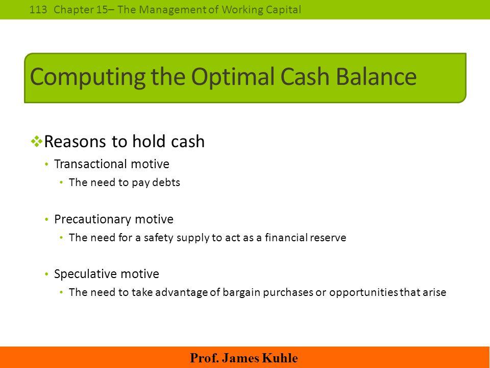 Computing the Optimal Cash Balance