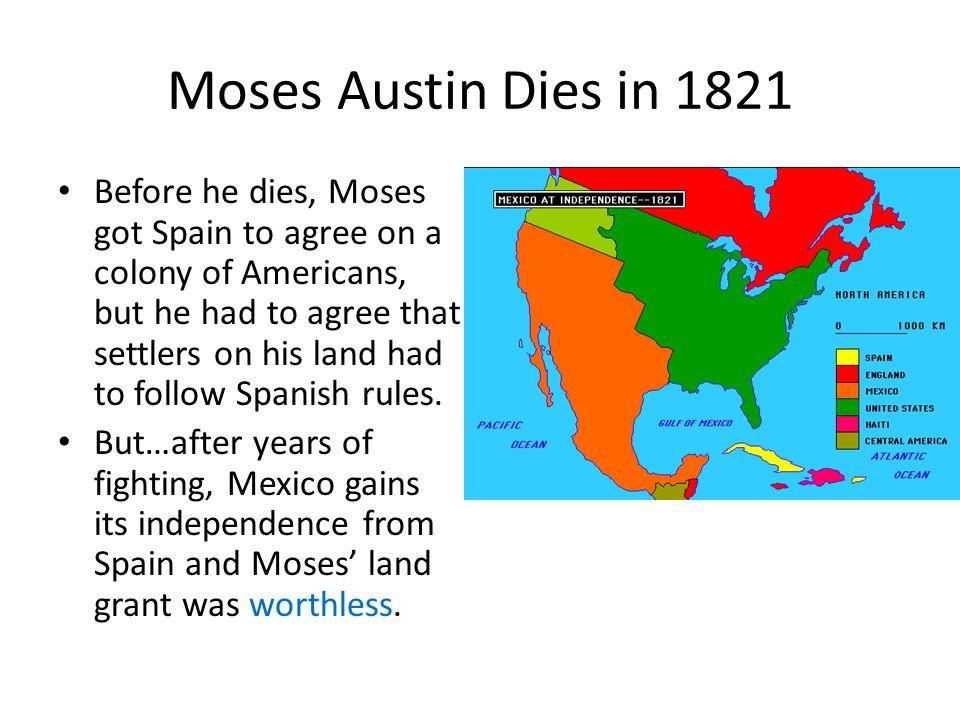 Moses Austin Dies in 1821