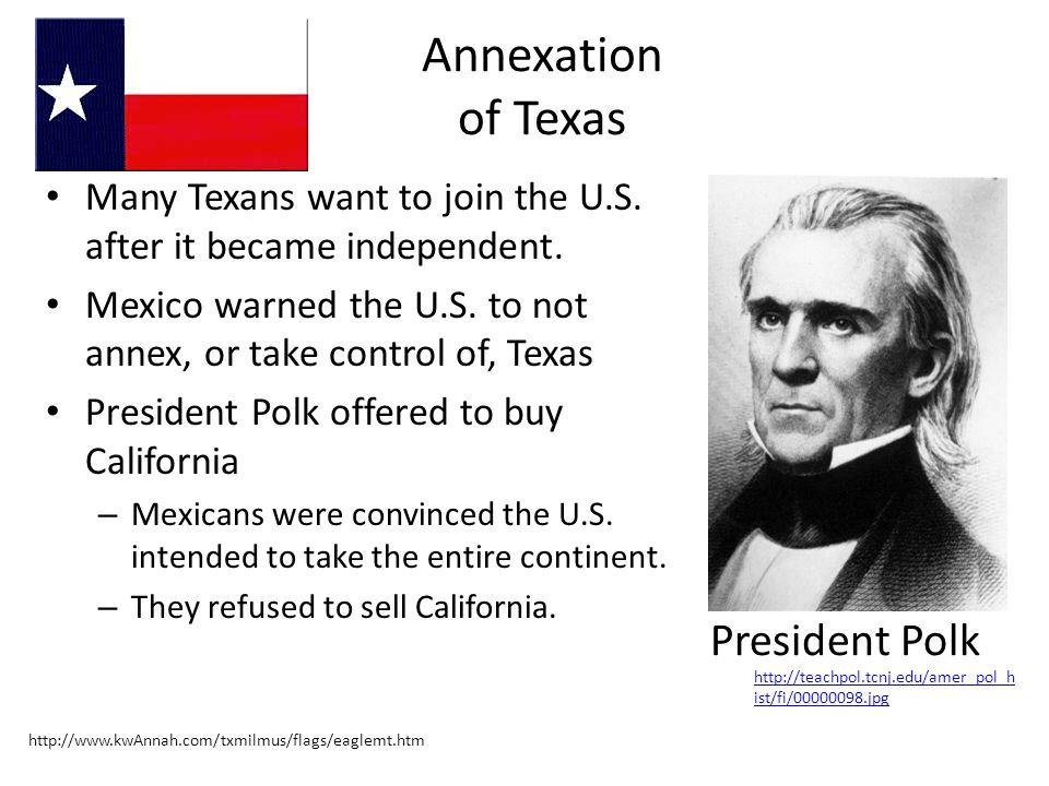 Annexation of Texas President Polk