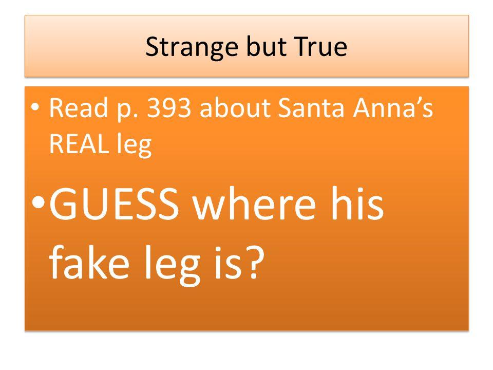 GUESS where his fake leg is