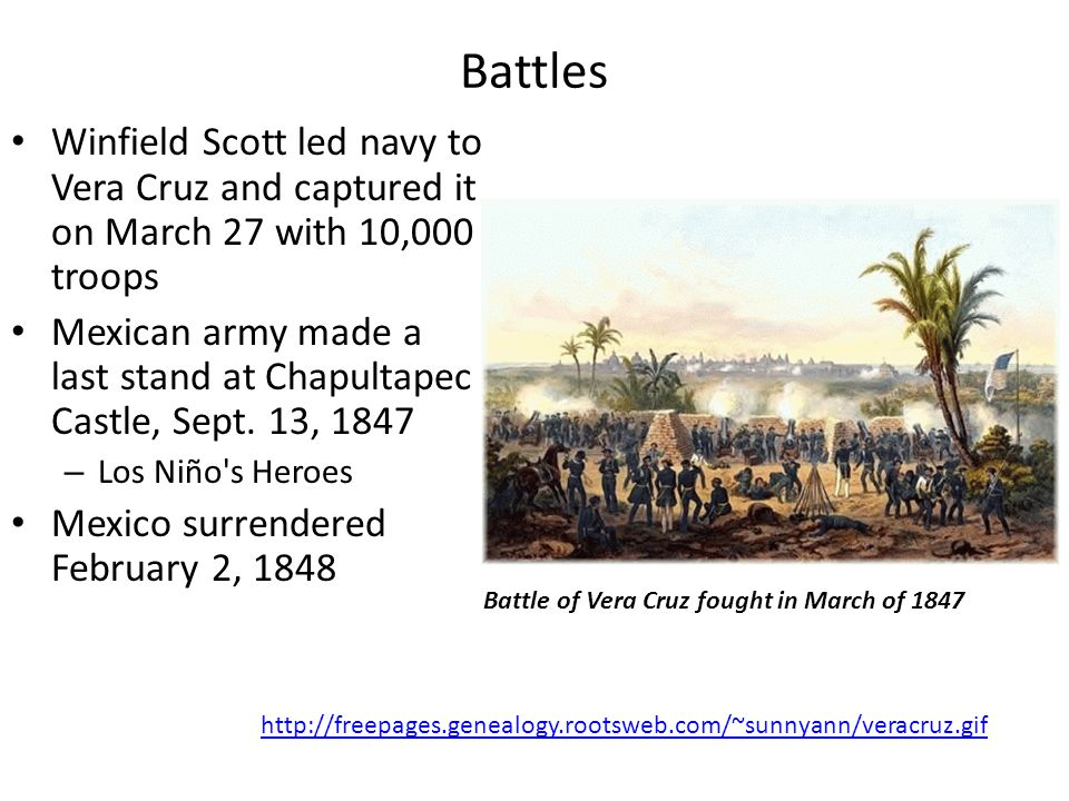 Battles Winfield Scott led navy to Vera Cruz and captured it on March 27 with 10,000 troops.