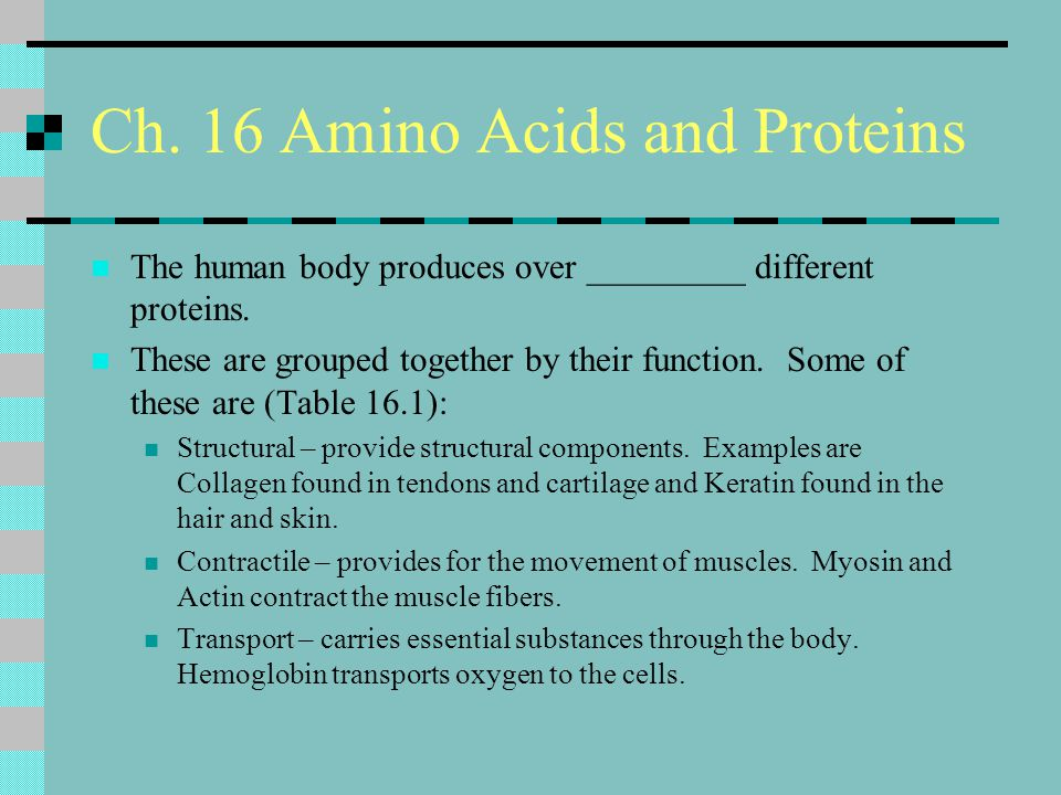 Ch. 16 Amino Acids and Proteins
