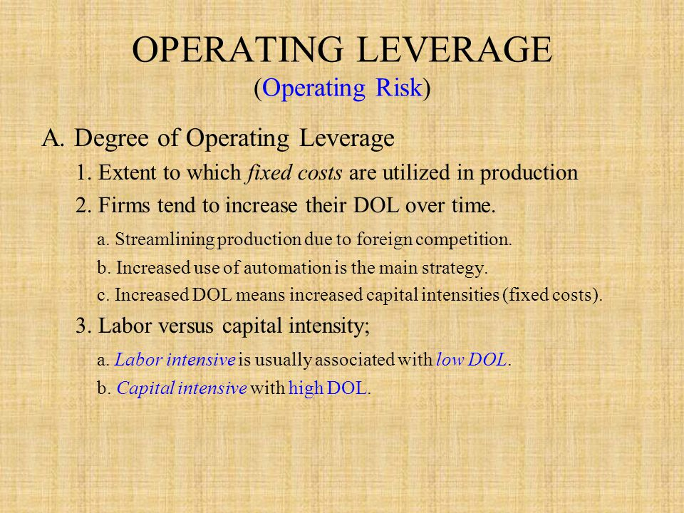OPERATING LEVERAGE (Operating Risk)